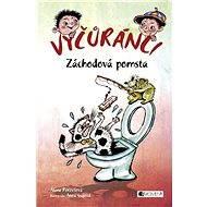 Vyčůránci – Záchodová pomsta - Elektronická kniha