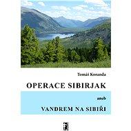 Operace Sibirjak - Elektronická kniha