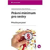 Právní minimum pro sestry - Elektronická kniha