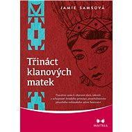 Třináct klanových matek - Elektronická kniha