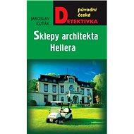 Sklepy architekta Hellera - Elektronická kniha