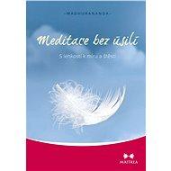 Meditace bez úsilí - Elektronická kniha