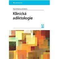 Klinická adiktologie - Elektronická kniha