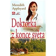 Doktorka z konce světa - Meredith Appleyard