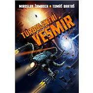 Turbulentní vesmír - Elektronická kniha