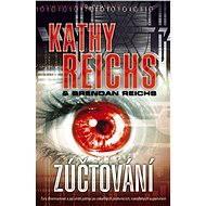 Zúčtování - Kathy Reichs, Brendan Reichs