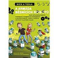 Nick a Tesla a armáda běsnících robotů - Elektronická kniha