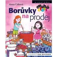 Borůvky na prodej - Anna Mastníková, Alena Čálková