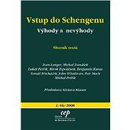 Vstup do Schengenu: výhody a nevýhody - Elektronická kniha