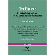 Inflace: krátkodobý výkyv, nebo střednědobá hrozba? - Elektronická kniha
