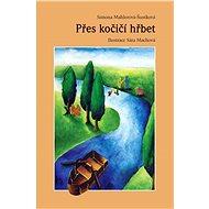 Přes kočičí hřbet - Elektronická kniha