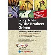 Pohádky bratří Grimmů - Fairy Tales by The Brothers Grimm - Elektronická kniha