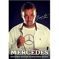 Mercedes Petr Švancara - Elektronická kniha