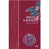 Milica a knieža - Elektronická kniha