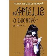 Amélie a duchové - Elektronická kniha