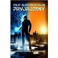 Prvorozený - Filip Alexanderson