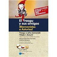 Trasgu a jeho kamarádi. Vítejte v Asturii. - Elektronická kniha