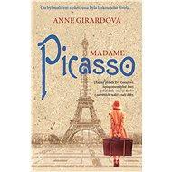 Madame Picasso - Anne Girardová