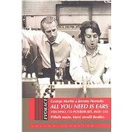 All You Need Is Ears - Vše co potřebuješ, jsou uši - George Martin