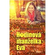 Hodinová manželka Eva - Elektronická kniha