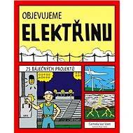Objevujeme elektřinu - Carmella Van Vleet