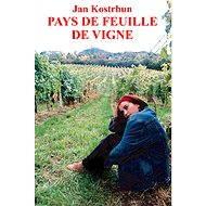 Pays de Feuille de Vigne - Elektronická kniha
