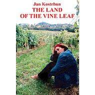 The Land of the Vine Leaf - Elektronická kniha