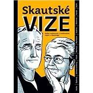 Skautské vize - Elektronická kniha -  Jitka Taussiková