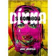 Dívka s bombou - Elektronická kniha