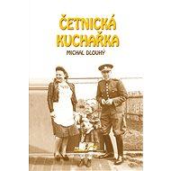 Četnická kuchařka - Elektronická kniha