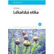 Lékařská etika - Elektronická kniha