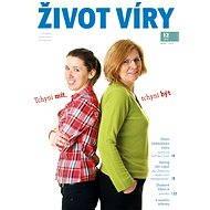 Život víry 2015/12 - Elektronická kniha