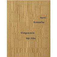 Wittgenstein bije žáka - Elektronická kniha