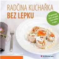 Radčina kuchařka bez lepku - Elektronická kniha