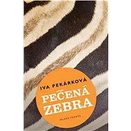 Pečená zebra - Elektronická kniha