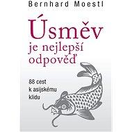 Úsměv je nejlepší odpověď - Bernhard Moestl