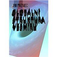 Globální struktura vesmíru - Elektronická kniha