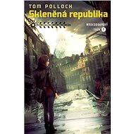 Skleněná republika - Elektronická kniha