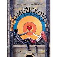 O mužíčkovi, který zastavil pražský orloj - Elektronická kniha