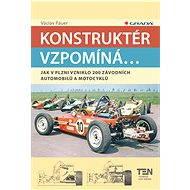 Konstruktér vzpomíná... - Elektronická kniha