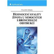 Hodnocení kvality života u nemocných s bronchiální obstrukcí - Elektronická kniha