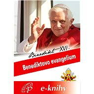 Benediktovo evangelium - Elektronická kniha