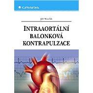 Intraaortální balonková kontrapulzace - Elektronická kniha