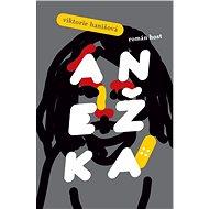 Anežka - Elektronická kniha