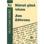 Náruč plná vřesu - Elektronická kniha -  Jan Zábrana