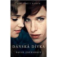 Dánská dívka - David Ebershoff