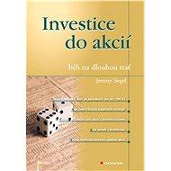 Investice do akcií - běh na dlouhou trať - Elektronická kniha