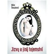 Jizvy a jiný tajemství - Klára Škorpilová