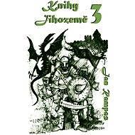 Knihy Jihozemě 3 - Elektronická kniha