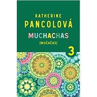 Muchachas 3 - Katherine Pancolová